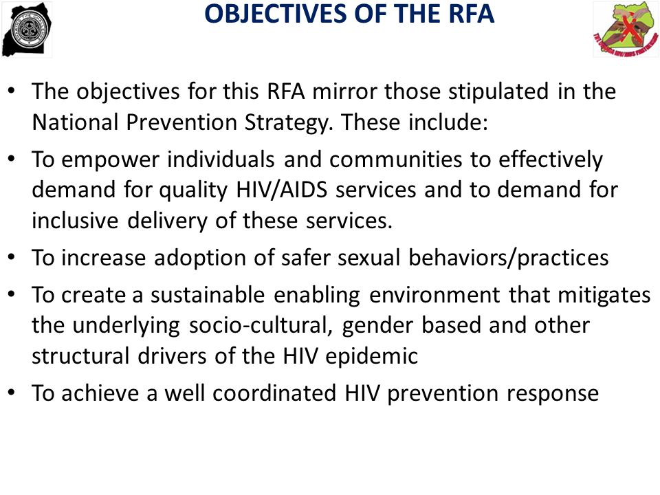 OBJECTIVES OF THE RFA The objectives for this RFA mirror those stipulated in the National Prevention Strategy. These include: