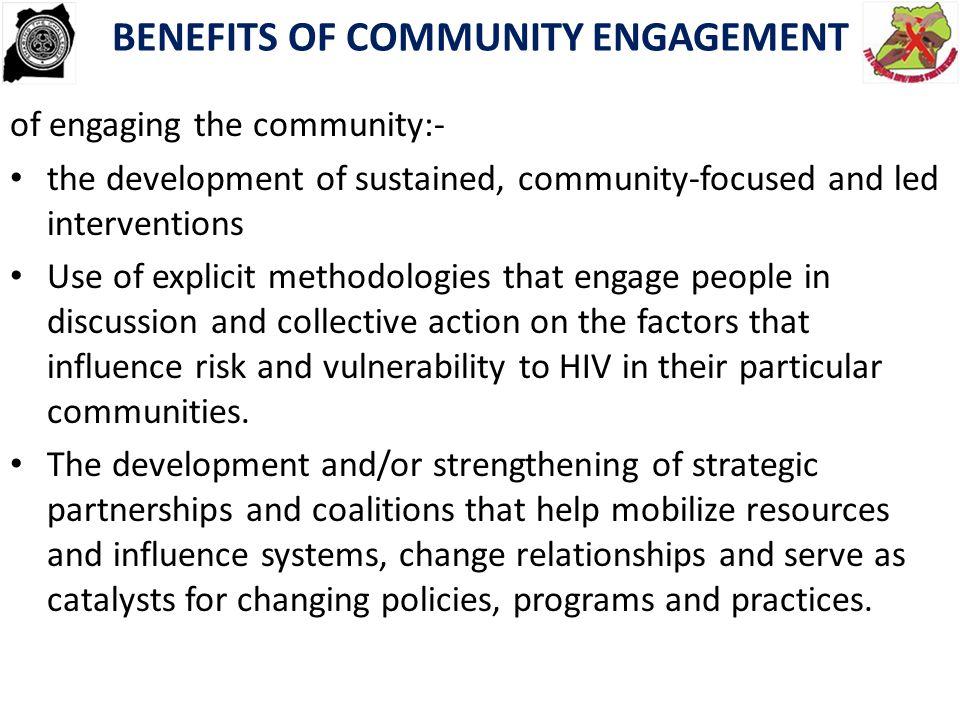 BENEFITS OF COMMUNITY ENGAGEMENT
