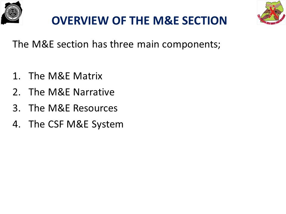 OVERVIEW OF THE M&E SECTION