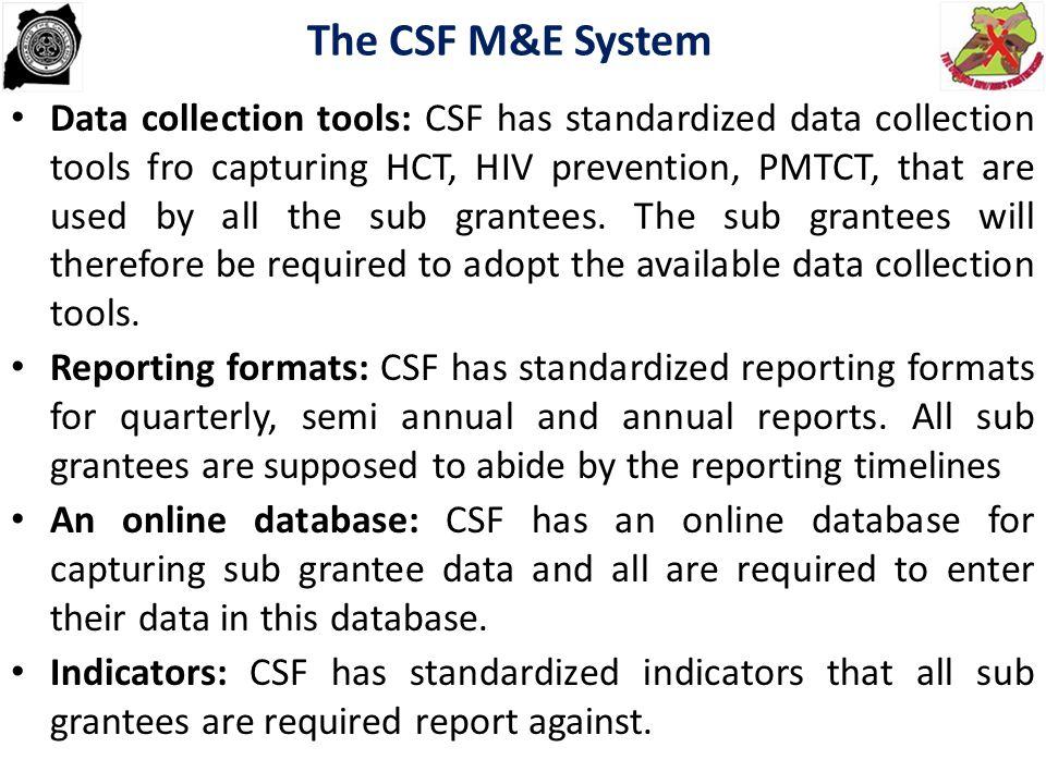 The CSF M&E System