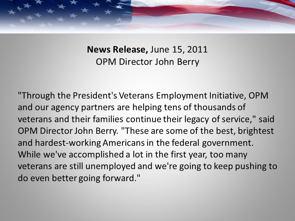 News Release, June 15, 2011 OPM Director John Berry