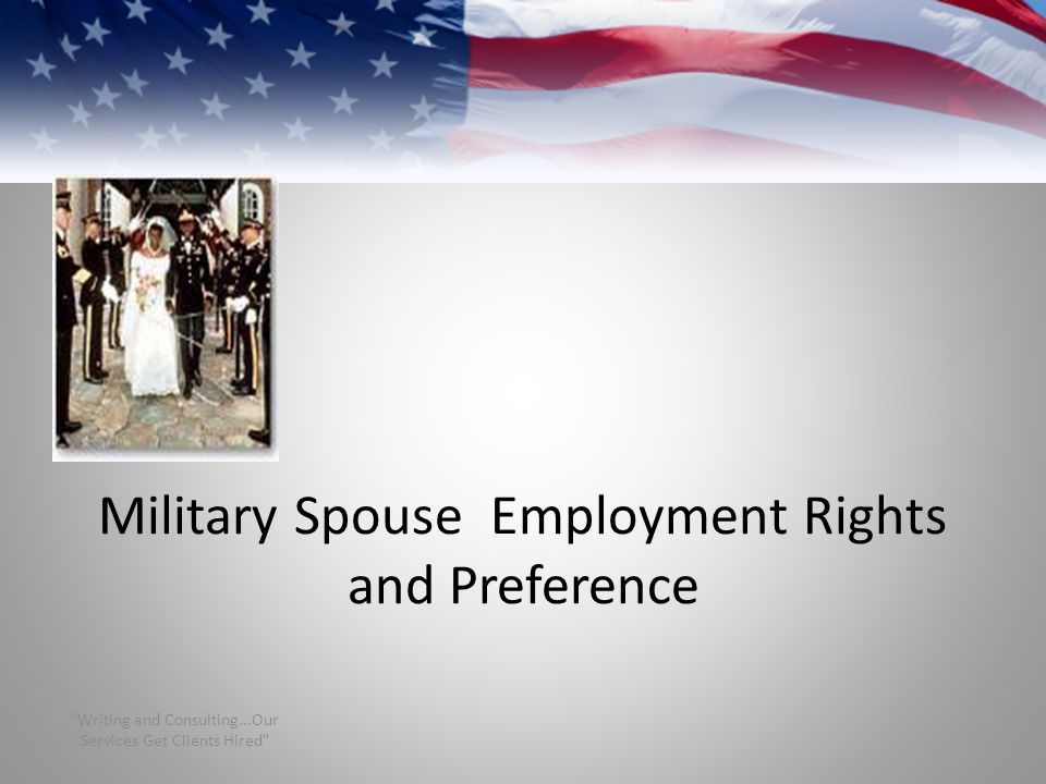 Military Spouse Employment Rights and Preference