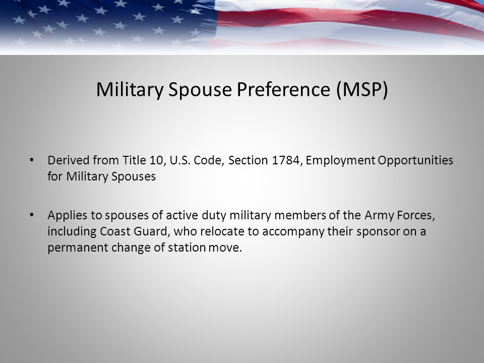 Military Spouse Preference (MSP)