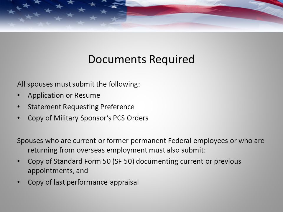 Documents Required All spouses must submit the following: