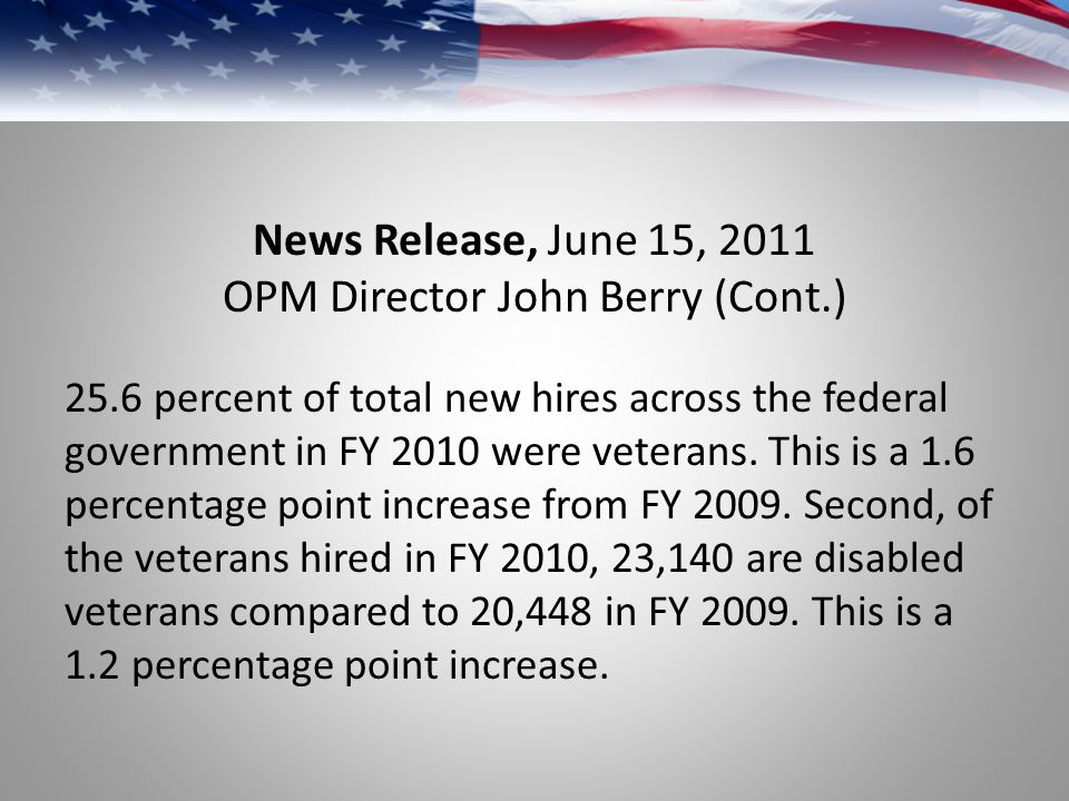 News Release, June 15, 2011 OPM Director John Berry (Cont.)
