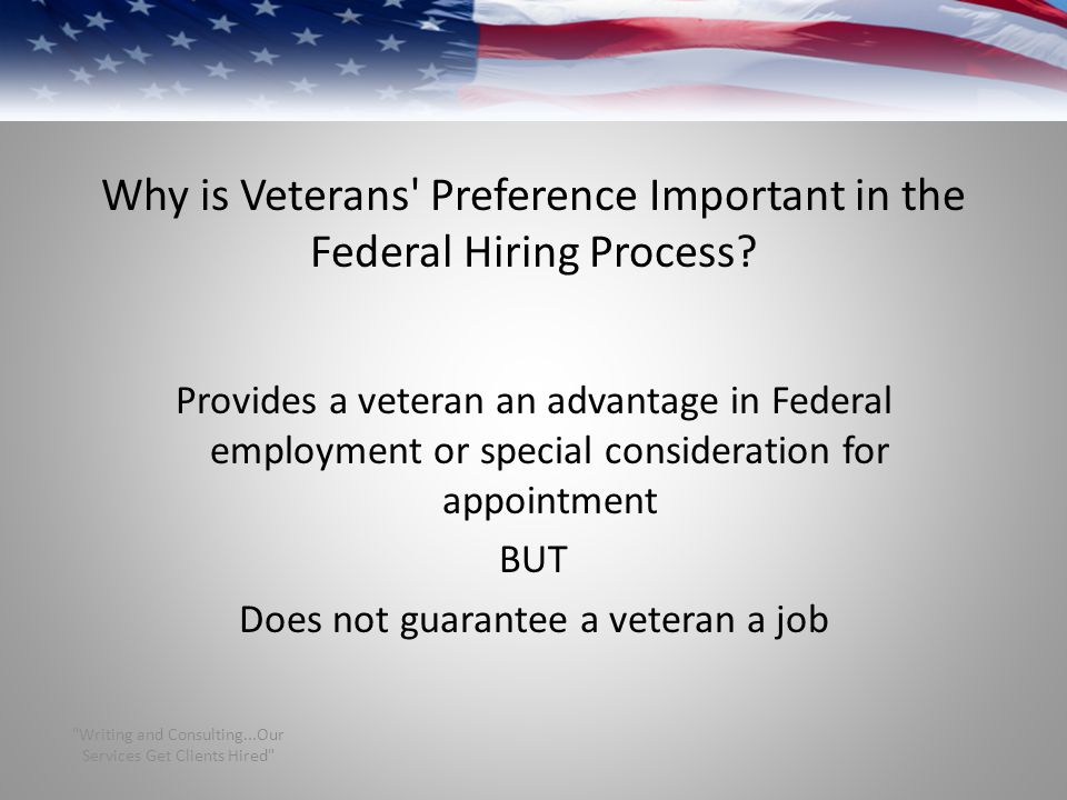 Why is Veterans Preference Important in the Federal Hiring Process