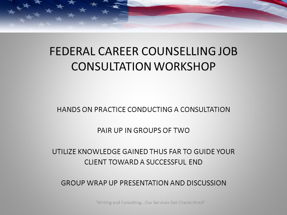 FEDERAL CAREER COUNSELLING JOB CONSULTATION WORKSHOP