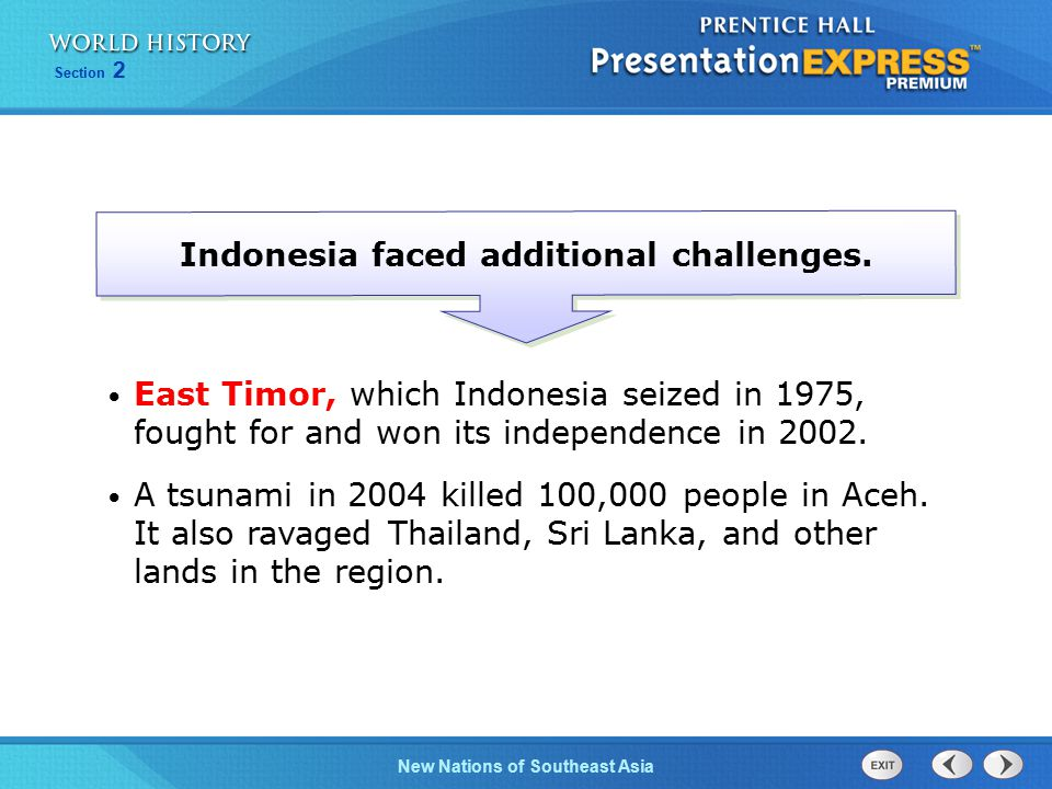 Indonesia faced additional challenges.