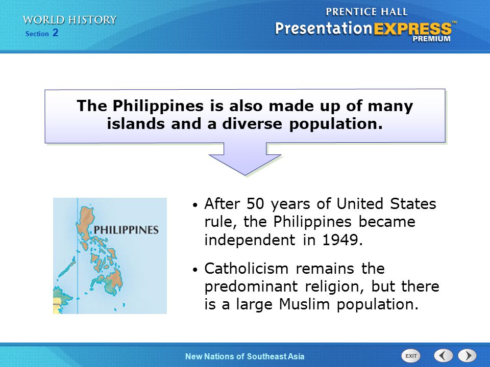The Philippines is also made up of many islands and a diverse population.