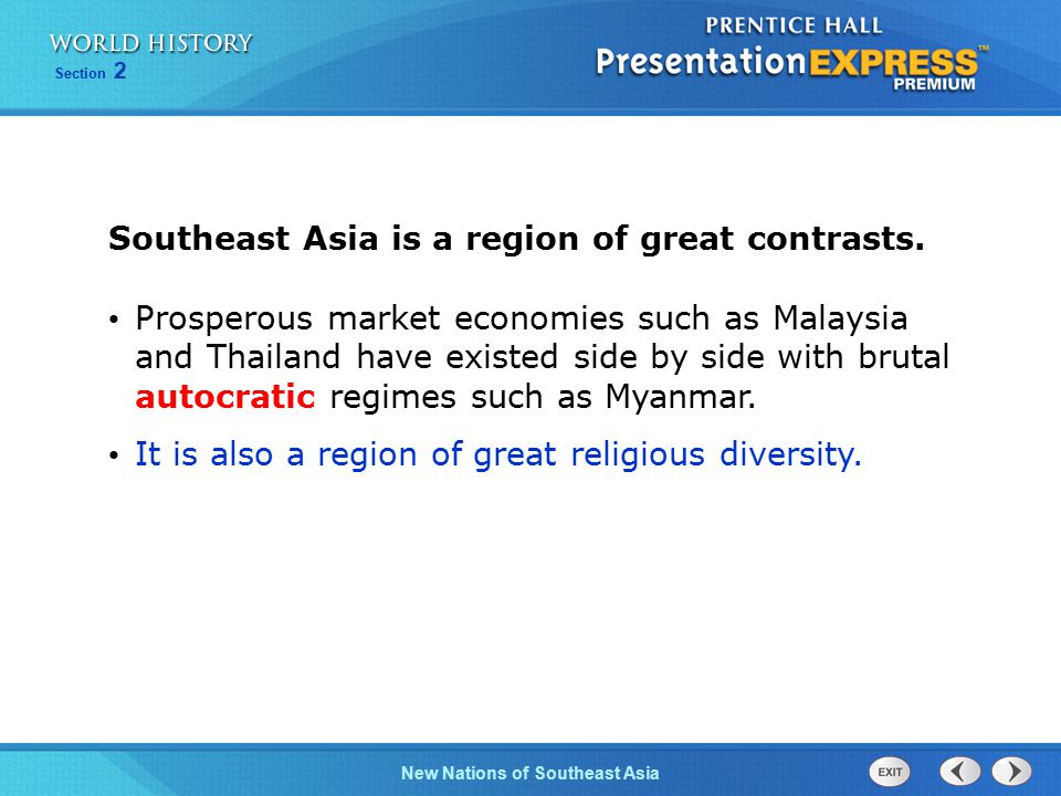 Southeast Asia is a region of great contrasts.