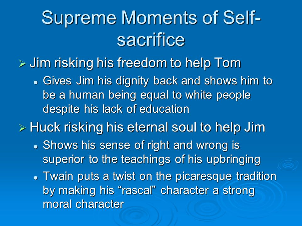 Supreme Moments of Self-sacrifice