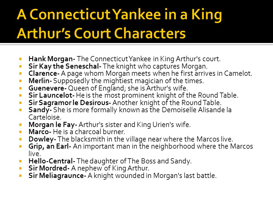 A Connecticut Yankee in a King Arthur's Court Characters
