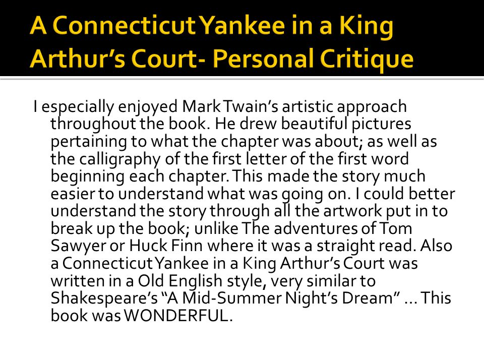A Connecticut Yankee in a King Arthur's Court- Personal Critique