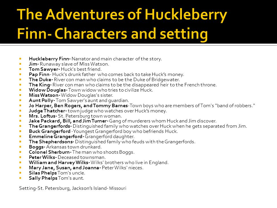 The Adventures of Huckleberry Finn- Characters and setting