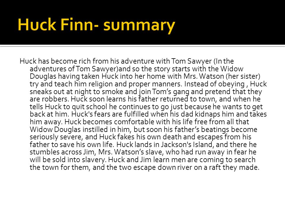 Huck Finn- summary
