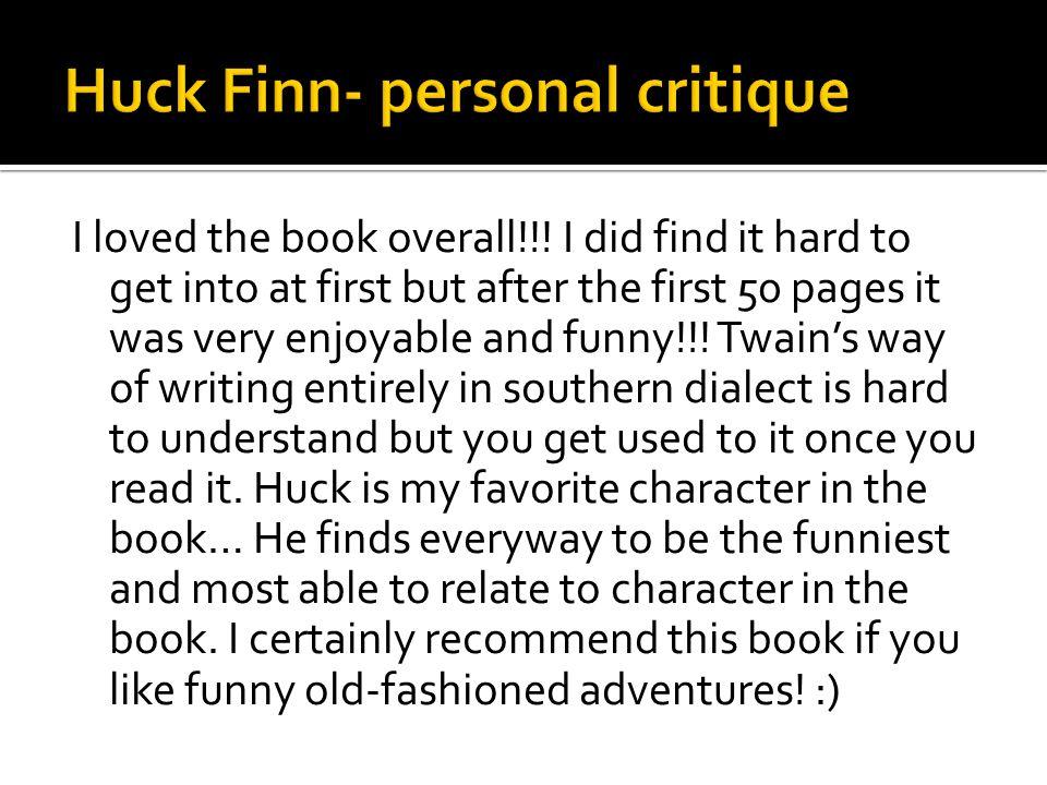 Huck Finn- personal critique