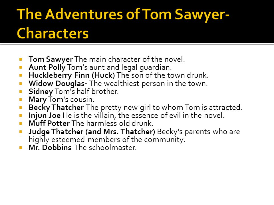 The Adventures of Tom Sawyer- Characters