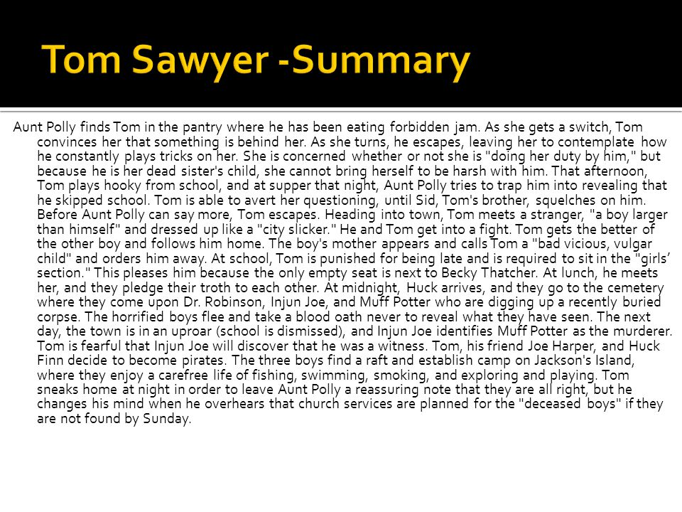Tom Sawyer -Summary