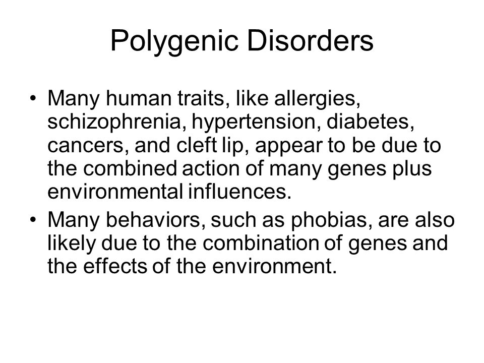 Polygenic Disorders