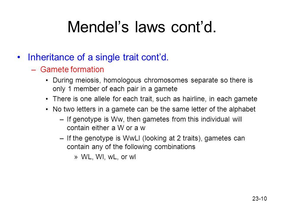 Mendel's laws cont'd. Inheritance of a single trait cont'd.