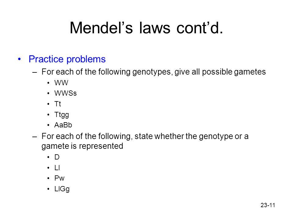 Mendel's laws cont'd. Practice problems