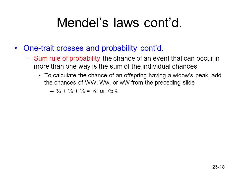 Mendel's laws cont'd. One-trait crosses and probability cont'd.