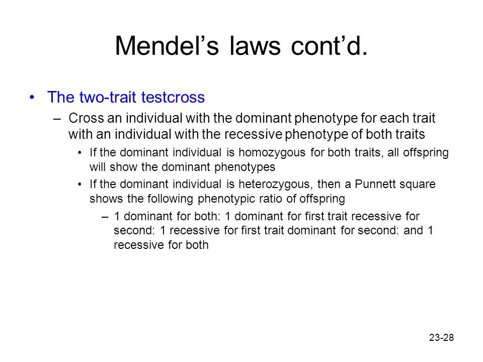 Mendel's laws cont'd. The two-trait testcross