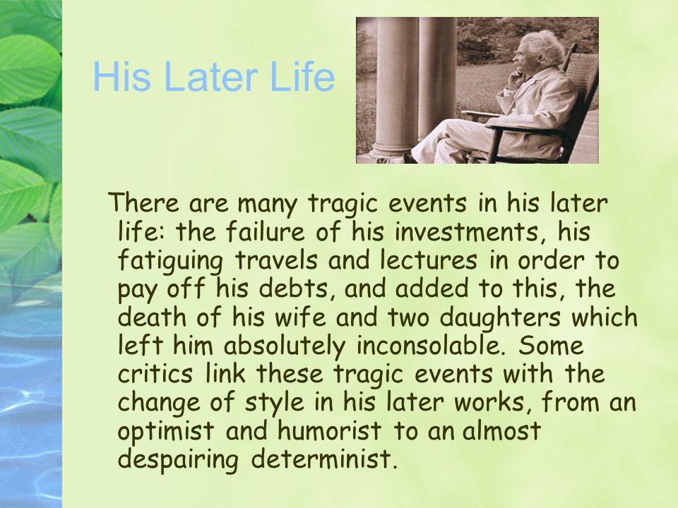 His Later Life