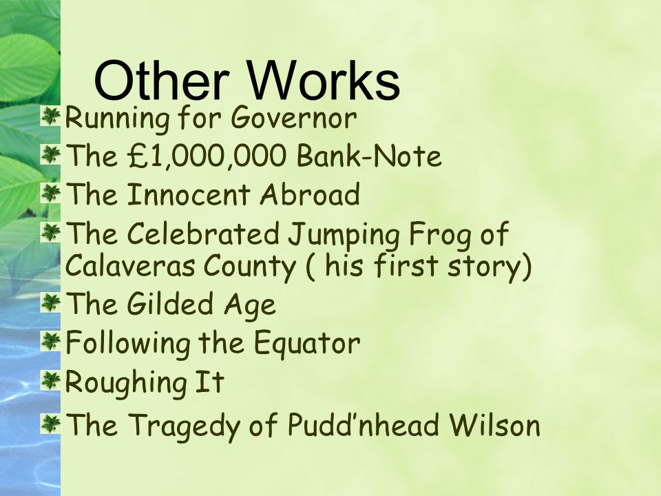 Other Works Running for Governor The £1,000,000 Bank-Note