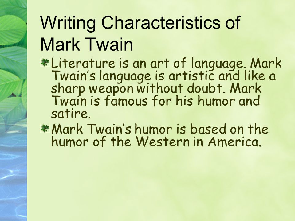 Writing Characteristics of Mark Twain