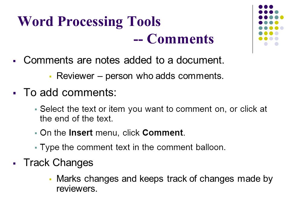 Word Processing Tools -- Comments