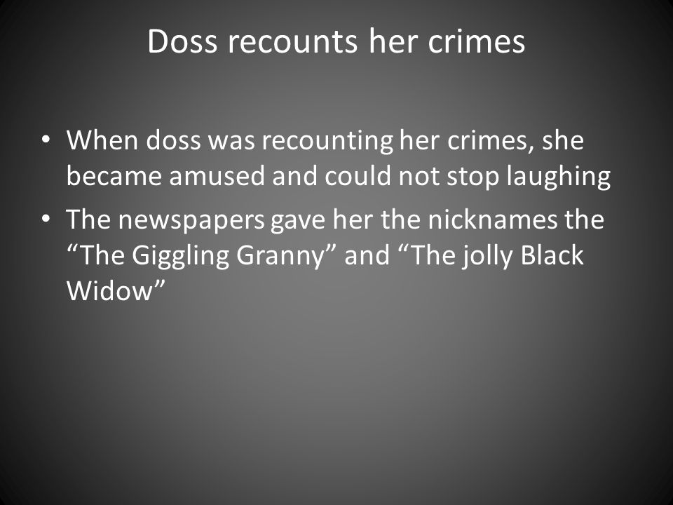 Doss recounts her crimes