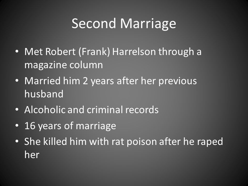 Second Marriage Met Robert (Frank) Harrelson through a magazine column