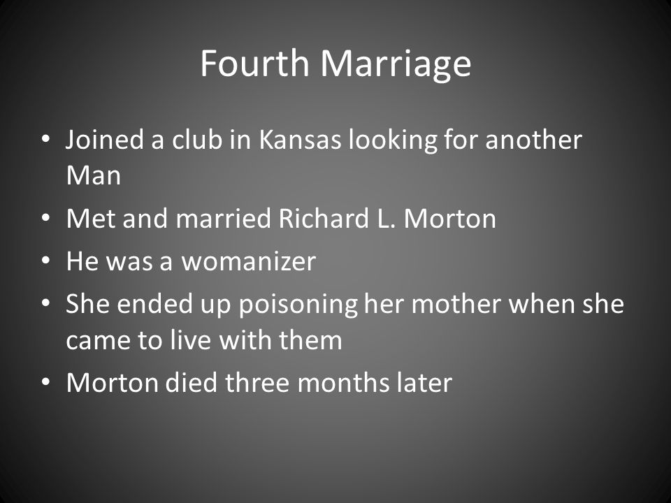 Fourth Marriage Joined a club in Kansas looking for another Man