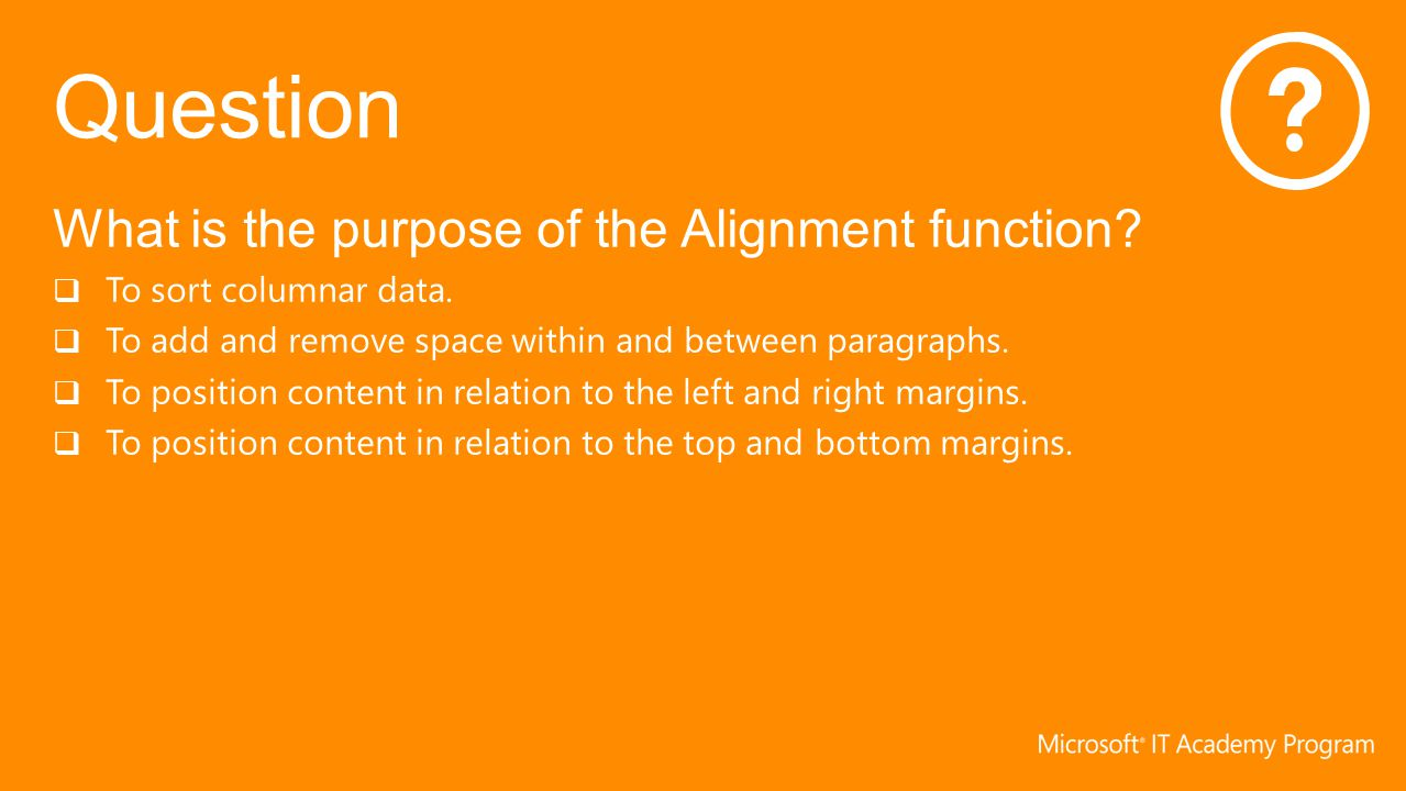 What is the purpose of the Alignment function