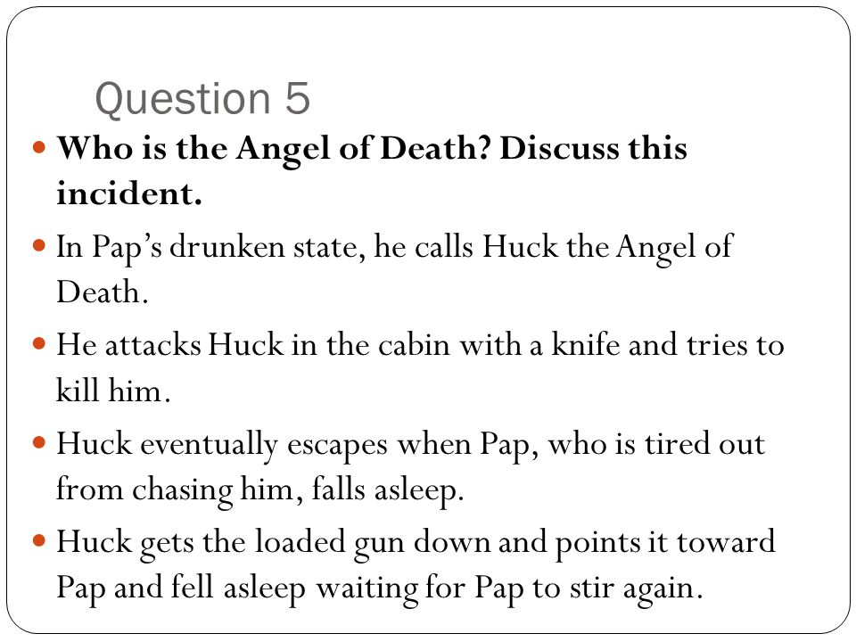 Question 5 Who is the Angel of Death Discuss this incident.