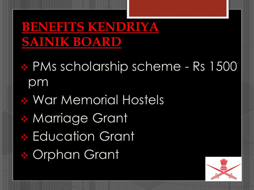 BENEFITS KENDRIYA SAINIK BOARD