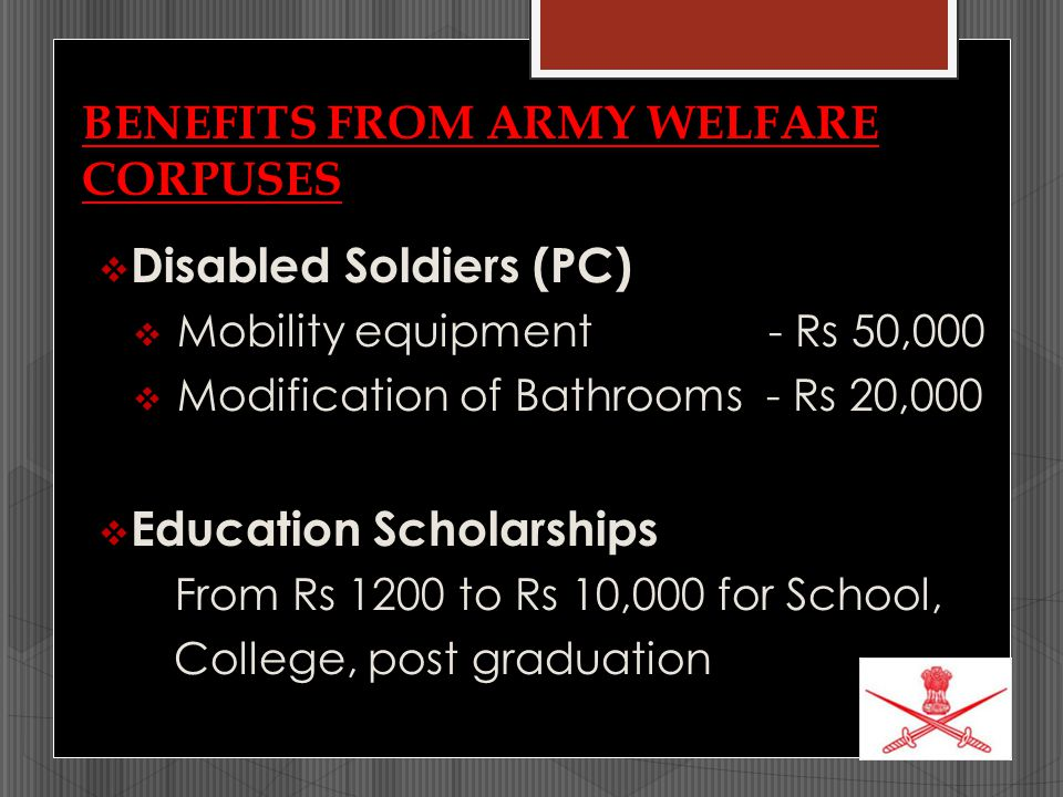 BENEFITS FROM ARMY WELFARE CORPUSES