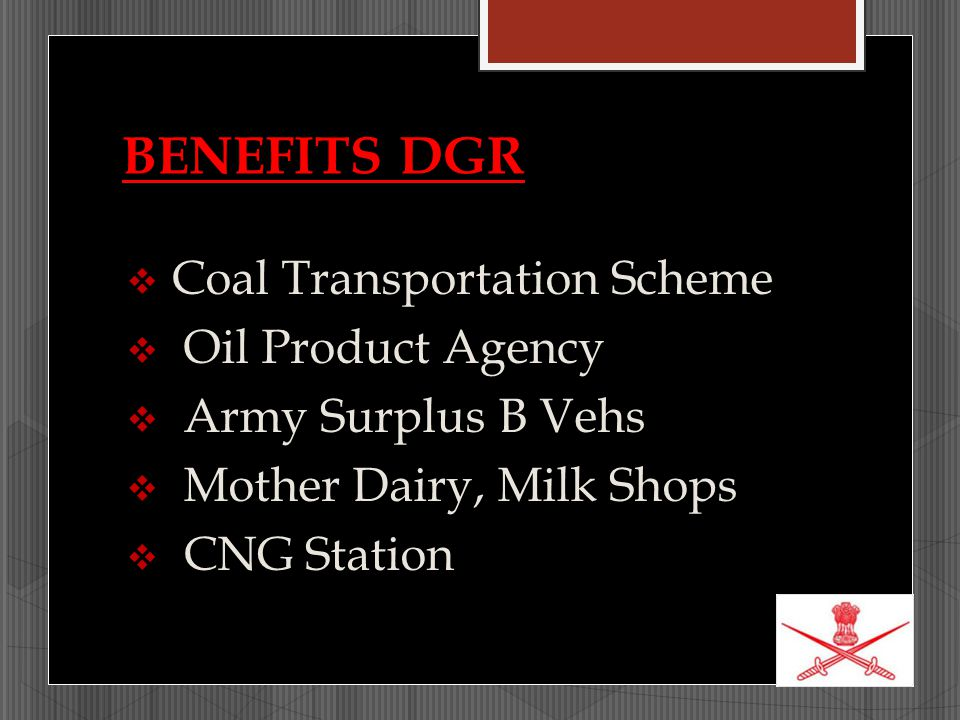 BENEFITS DGR Coal Transportation Scheme Oil Product Agency