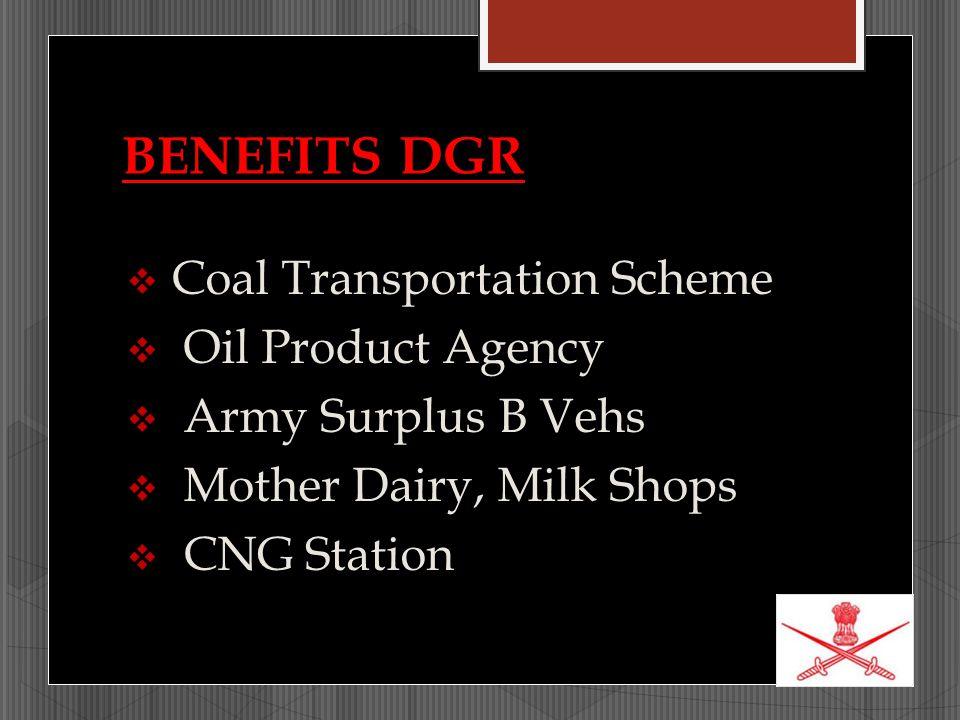 BENEFITS DGR Coal Transportation Scheme Oil Product Agency