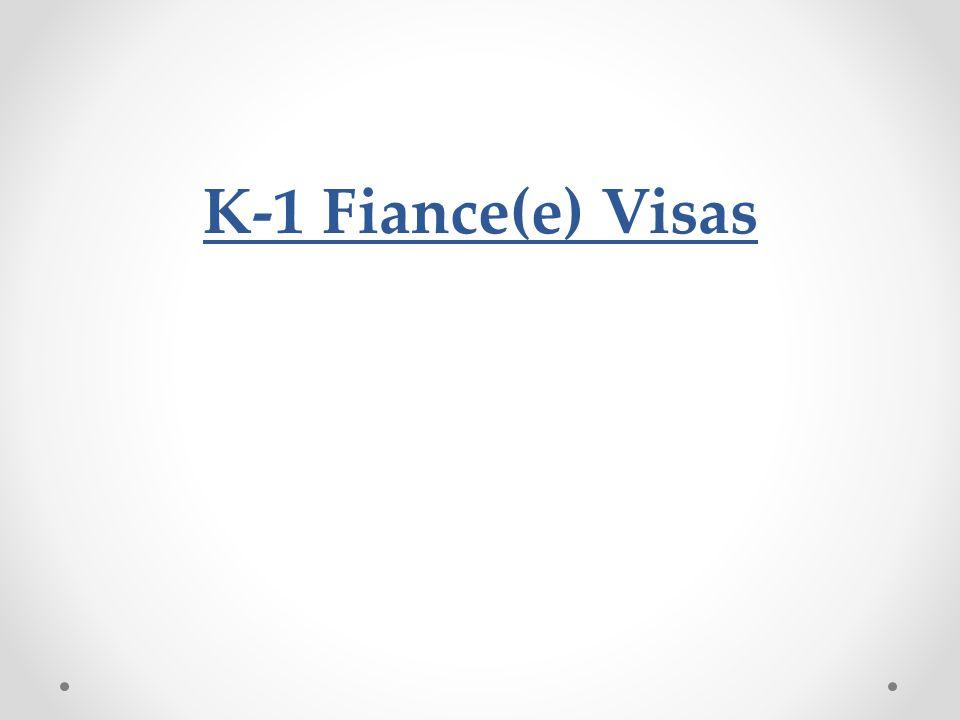 K-1 Fiance(e) Visas