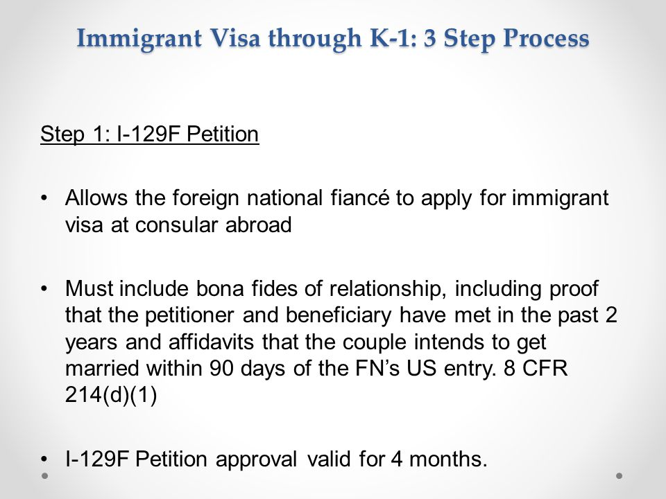 Immigrant Visa through K-1: 3 Step Process