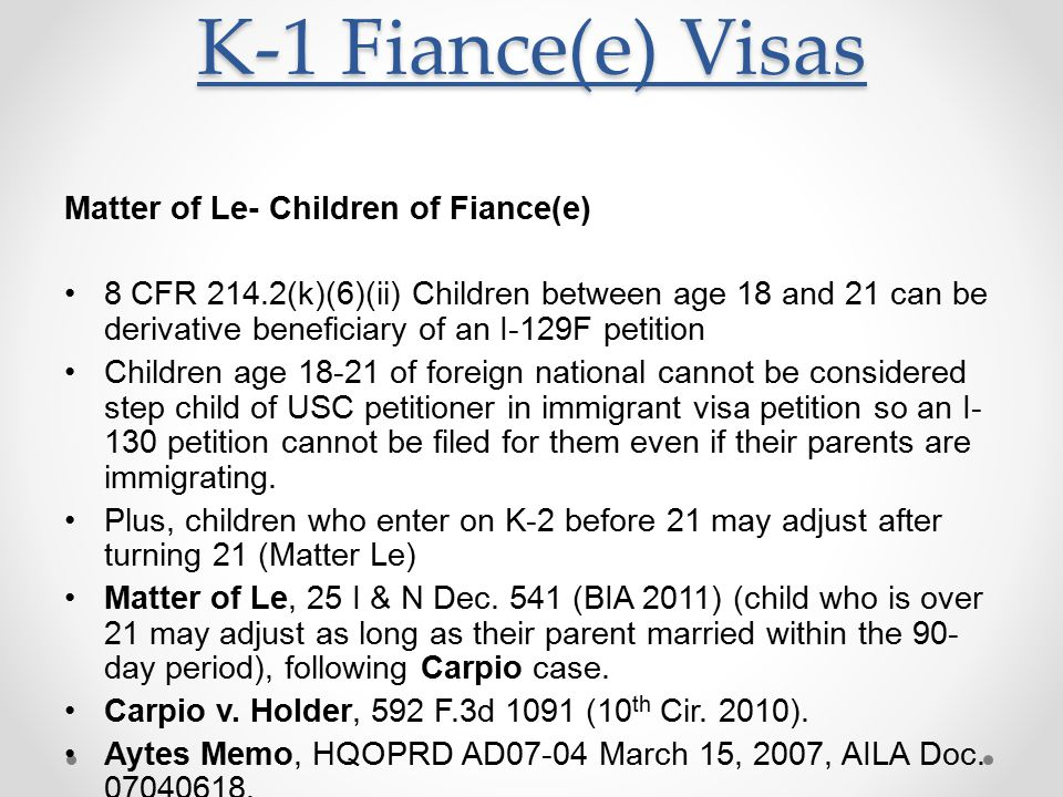 K-1 Fiance(e) Visas Matter of Le- Children of Fiance(e)