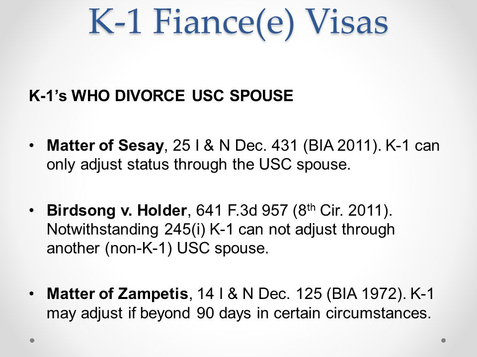 K-1 Fiance(e) Visas K-1's WHO DIVORCE USC SPOUSE