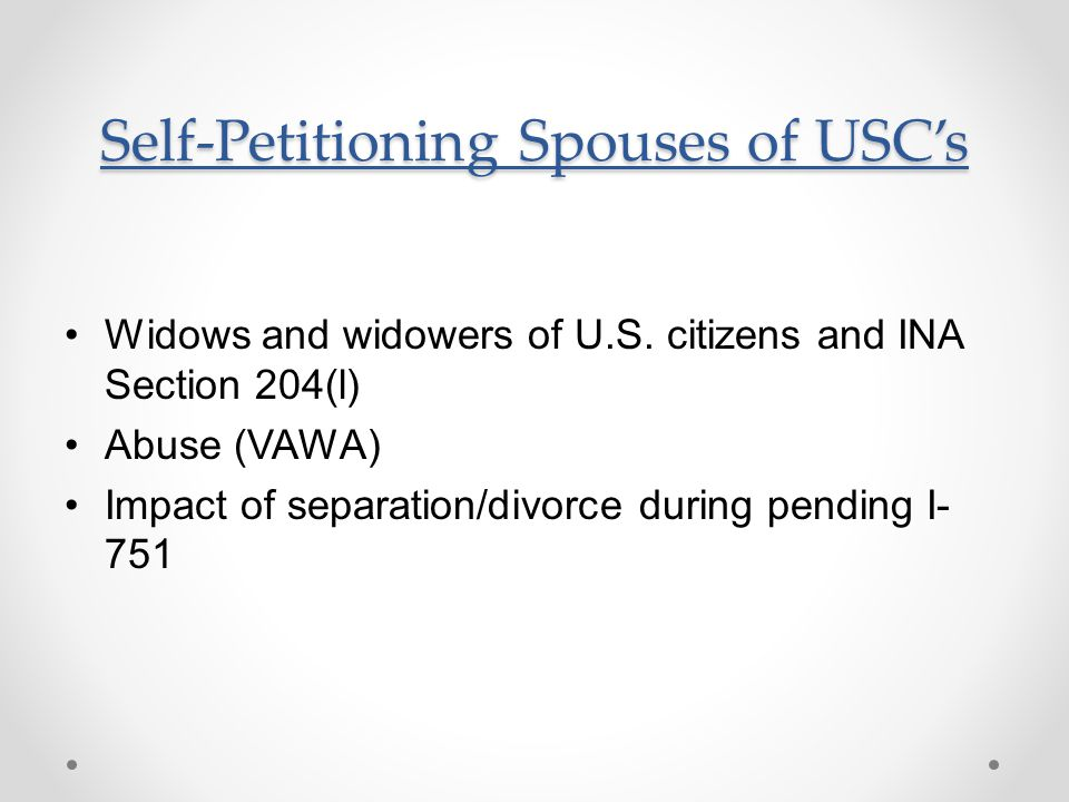 Self-Petitioning Spouses of USC's