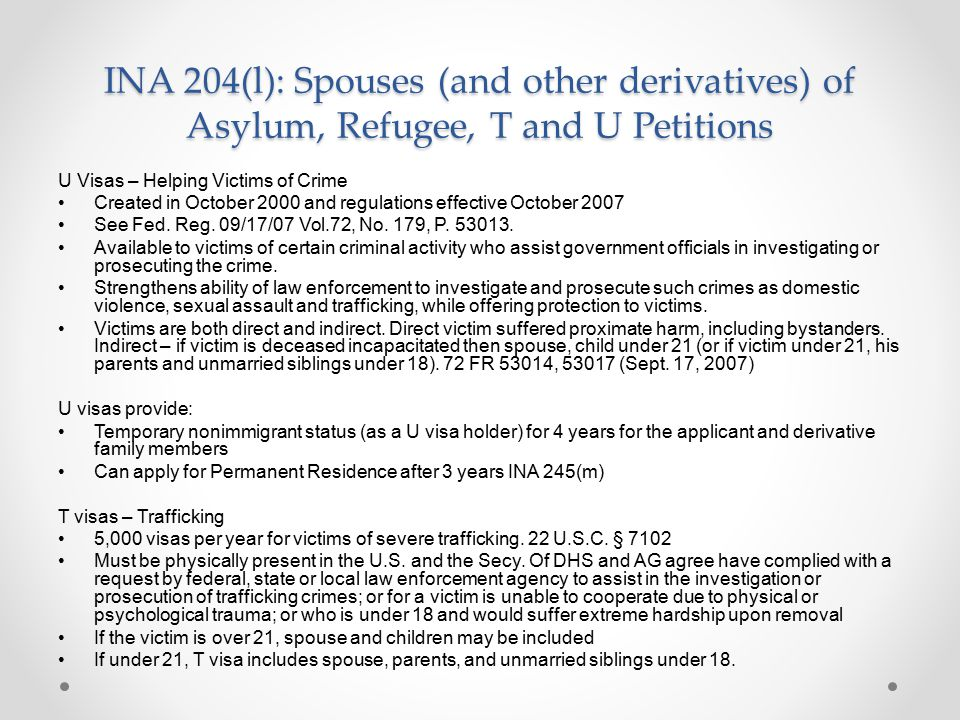 INA 204(l): Spouses (and other derivatives) of Asylum, Refugee, T and U Petitions