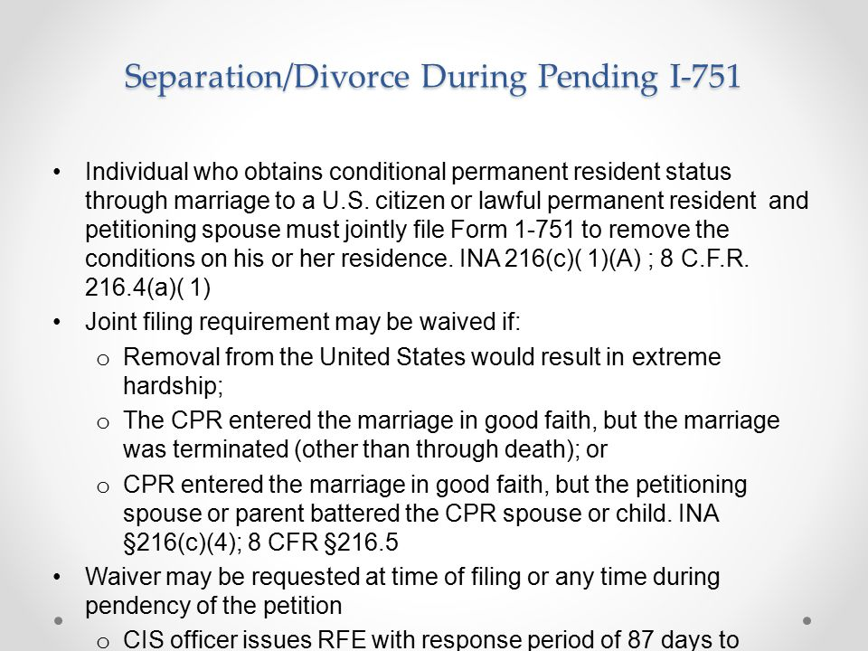Separation/Divorce During Pending I-751