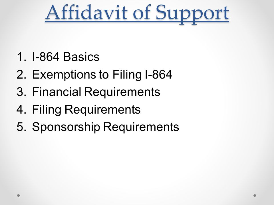 Affidavit of Support I-864 Basics Exemptions to Filing I-864