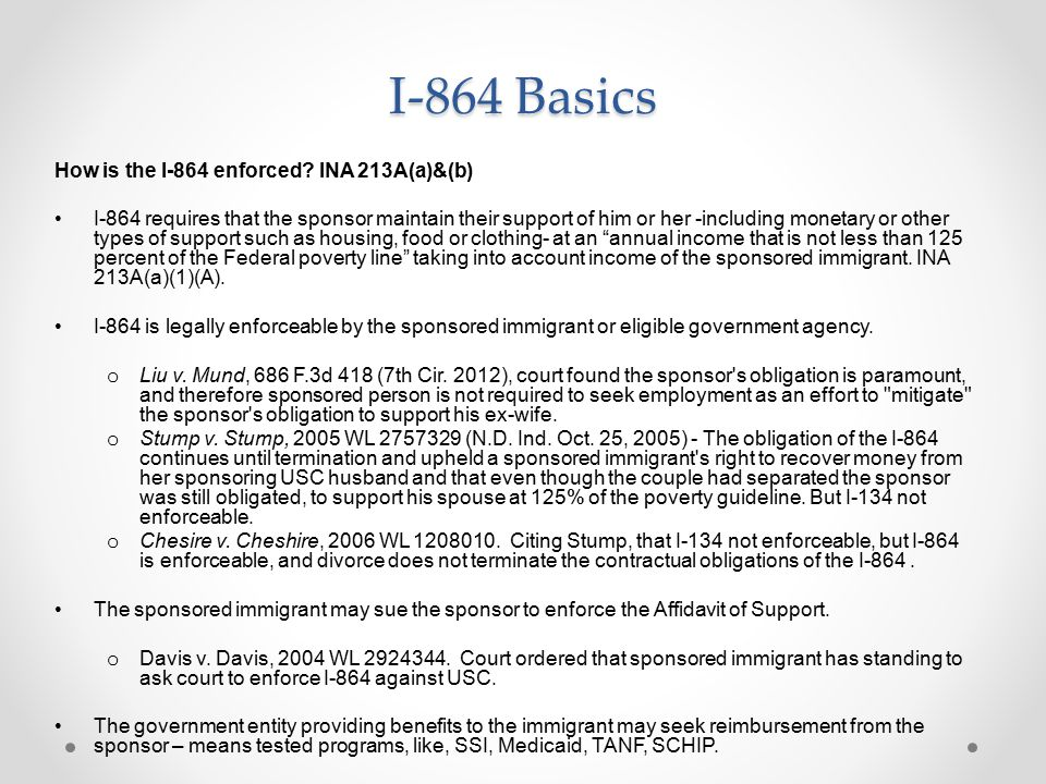 I-864 Basics How is the I-864 enforced INA 213A(a)&(b)