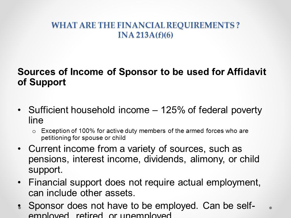 WHAT ARE THE Financial Requirements INA 213A(f)(6)